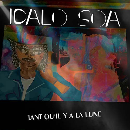 Idalo Soa - Tant qu'il y aura la lune